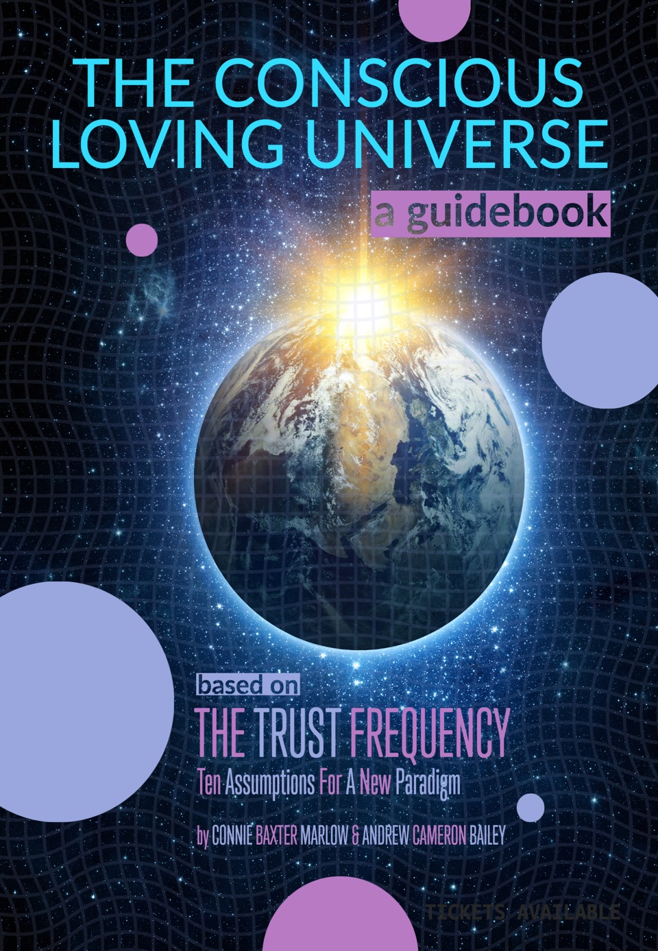 THE CONSCIOUS LOVING UNIVERSE: A Guidebook